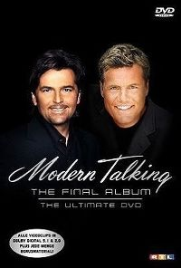 Cover Modern Talking - The Final Album - The Ultimate DVD [DVD]
